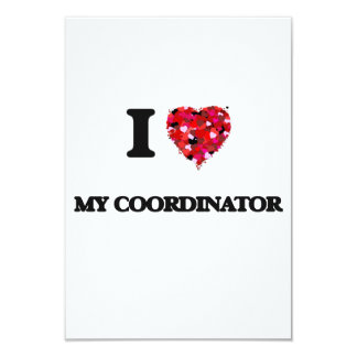 """Amo a mi coordinador invitación 3.5"""" x 5"""""""