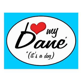 Amo a mi danés (es un perro) postales