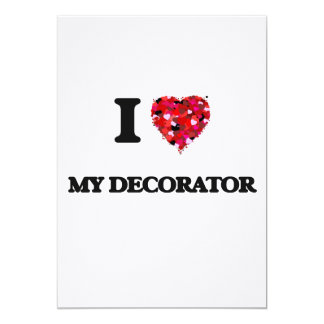 "Amo a mi decorador invitación 5"" x 7"""