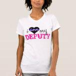 Amo a mi DIPUTADO Camiseta