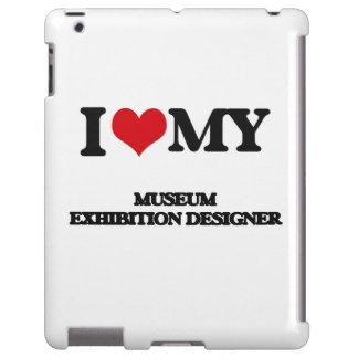 Amo a mi diseñador de la exposición del museo