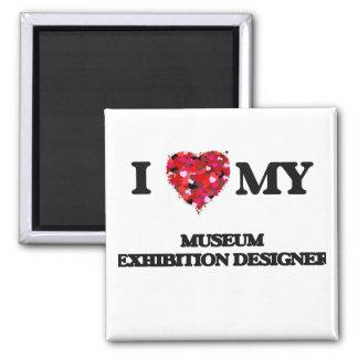 Amo a mi diseñador de la exposición del museo imán cuadrado