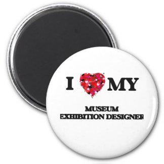 Amo a mi diseñador de la exposición del museo imán redondo 5 cm