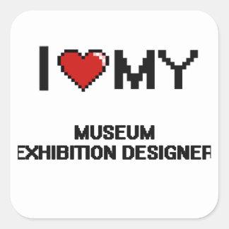 Amo a mi diseñador de la exposición del museo pegatina cuadrada
