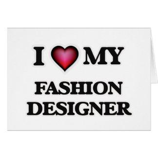 Amo a mi diseñador de moda tarjeta de felicitación