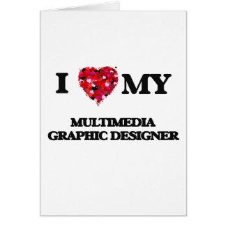 Amo a mi diseñador gráfico de las multimedias tarjeta de felicitación