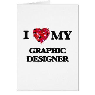 Amo a mi diseñador gráfico tarjeta de felicitación