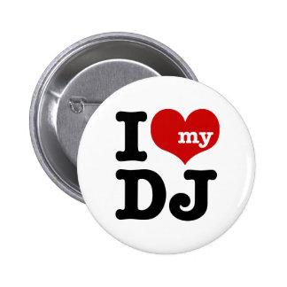 Amo a mi DJ Pin Redondo De 2 Pulgadas