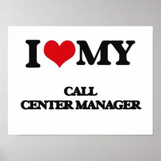 Amo a mi encargado del centro de atención posters