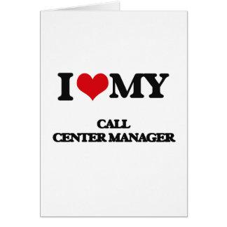 Amo a mi encargado del centro de atención tarjeta de felicitación