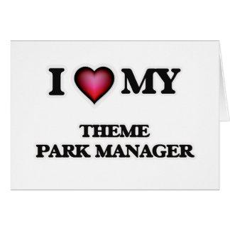 Amo a mi encargado del parque temático tarjeta de felicitación