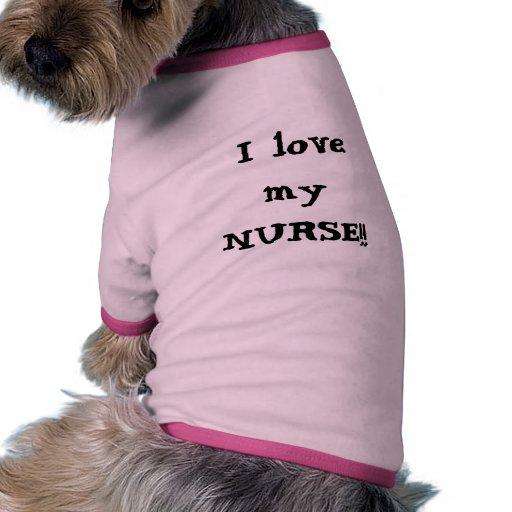 ¡Amo a mi ENFERMERA!! Capa de la camisa del suéter Camiseta Con Mangas Para Perro