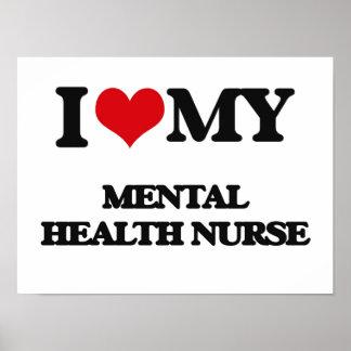Amo a mi enfermera de salud mental impresiones
