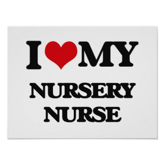 Amo a mi enfermera del cuarto de niños posters