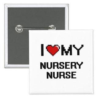 Amo a mi enfermera del cuarto de niños chapa cuadrada 5 cm