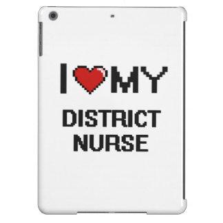Amo a mi enfermera del distrito funda para iPad air