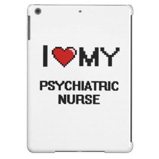 Amo a mi enfermera psiquiátrica funda para iPad air