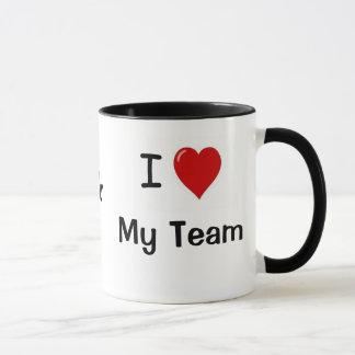 ¡Amo a mi equipo y mi equipo me ama! Taza