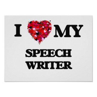 Amo a mi escritor de discurso póster