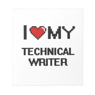 Amo a mi escritor técnico blocs de notas