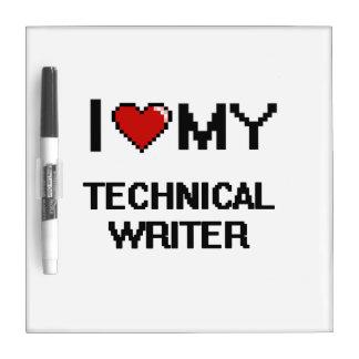 Amo a mi escritor técnico tablero blanco