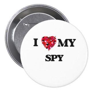 Amo a mi espía pin redondo 7 cm