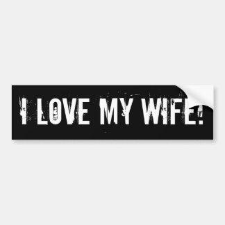 ¡Amo a mi esposa! Etiqueta De Parachoque