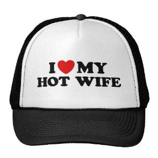 Amo a mi esposa caliente gorras