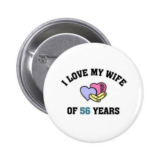 Amo a mi esposa de 56 años pin redondo 5 cm