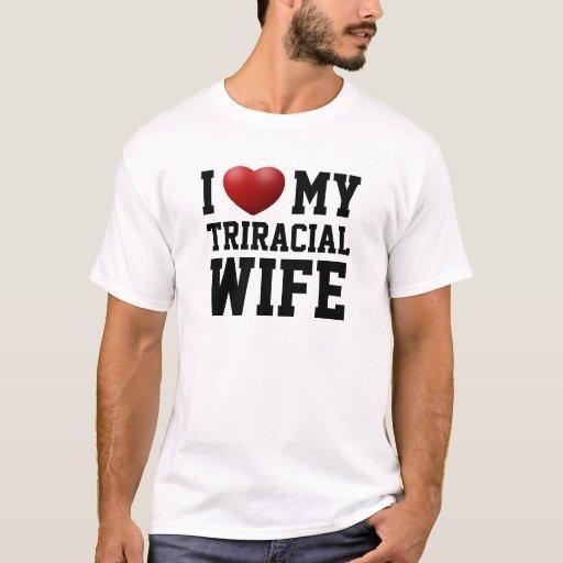 Amo a mi esposa de Triracial Playera