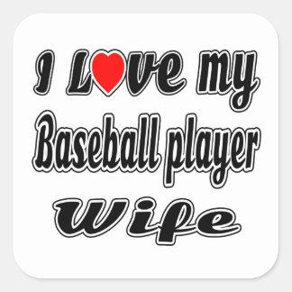 Amo a mi esposa del jugador de béisbol pegatina cuadrada