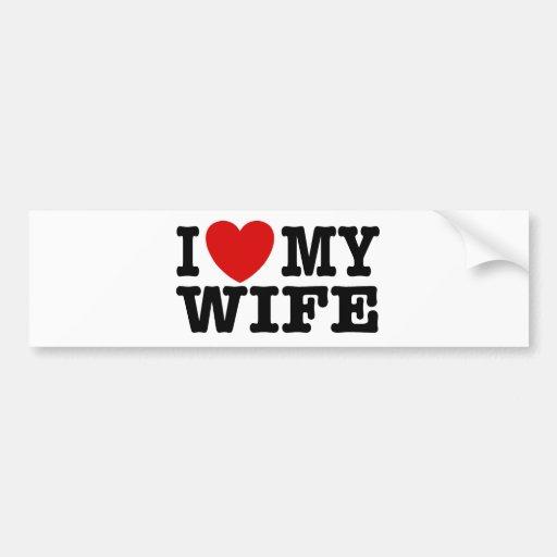 Amo a mi esposa etiqueta de parachoque