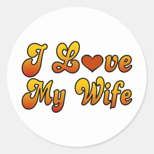 Amo a mi esposa etiqueta redonda