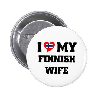 Amo a mi esposa finlandesa pin redondo de 2 pulgadas