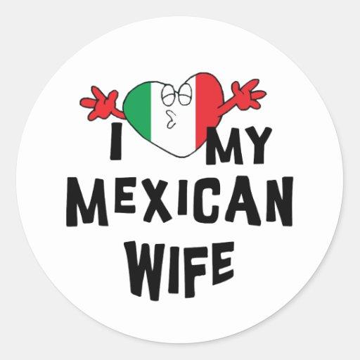 Amo a mi esposa mexicana pegatina redonda