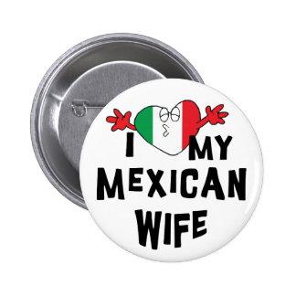 Amo a mi esposa mexicana pin