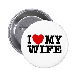 Amo a mi esposa pin redondo de 2 pulgadas