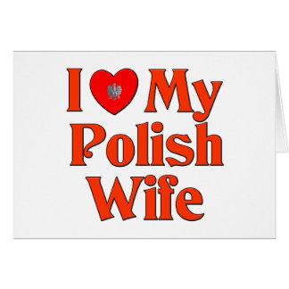 Amo a mi esposa polaca tarjeta de felicitación
