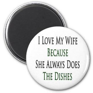 Amo a mi esposa porque ella hace siempre los plato imán de frigorifico