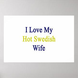 Amo a mi esposa sueca caliente póster