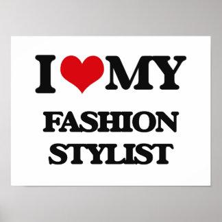 Amo a mi estilista de la moda posters