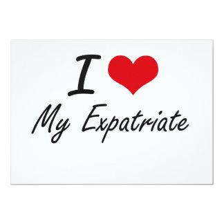 """Amo a mi expatriado invitación 5"""" x 7"""""""