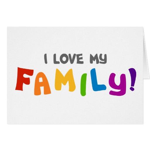 Amo a mi familia felicitación