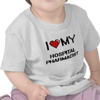 Amo a mi farmacéutico del hospital camisetas