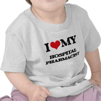 Amo a mi farmacéutico del hospital camiseta