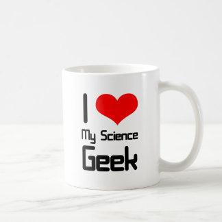Amo a mi friki de la ciencia tazas