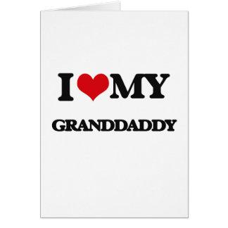 Amo a mi Granddaddy Tarjeta De Felicitación