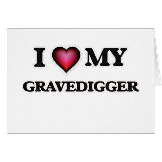 Amo a mi Gravedigger Tarjeta De Felicitación