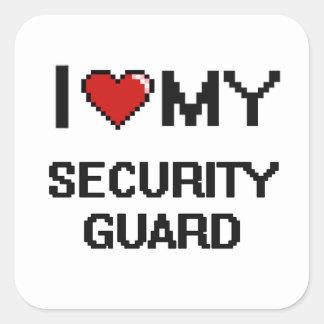 Amo a mi guardia de seguridad pegatina cuadrada
