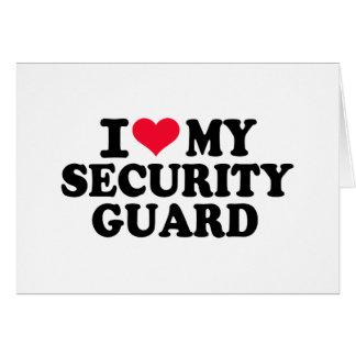Amo a mi guardia de seguridad tarjeta de felicitación